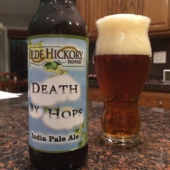 723. Olde Hickory Brewery – Death By Hops IPA