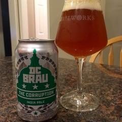 783. DC Brau Brewing – The Corruption IPA