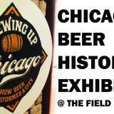 Brewing Up Chicago Brewseum Exhibit